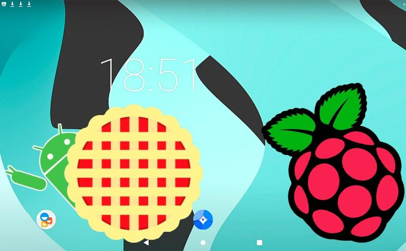 Escritorio de Android Pie en Raspberry Pi