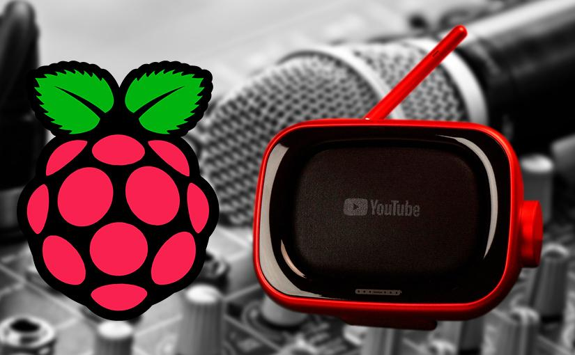Emisora de radio en YouTube con una Raspberry Pi